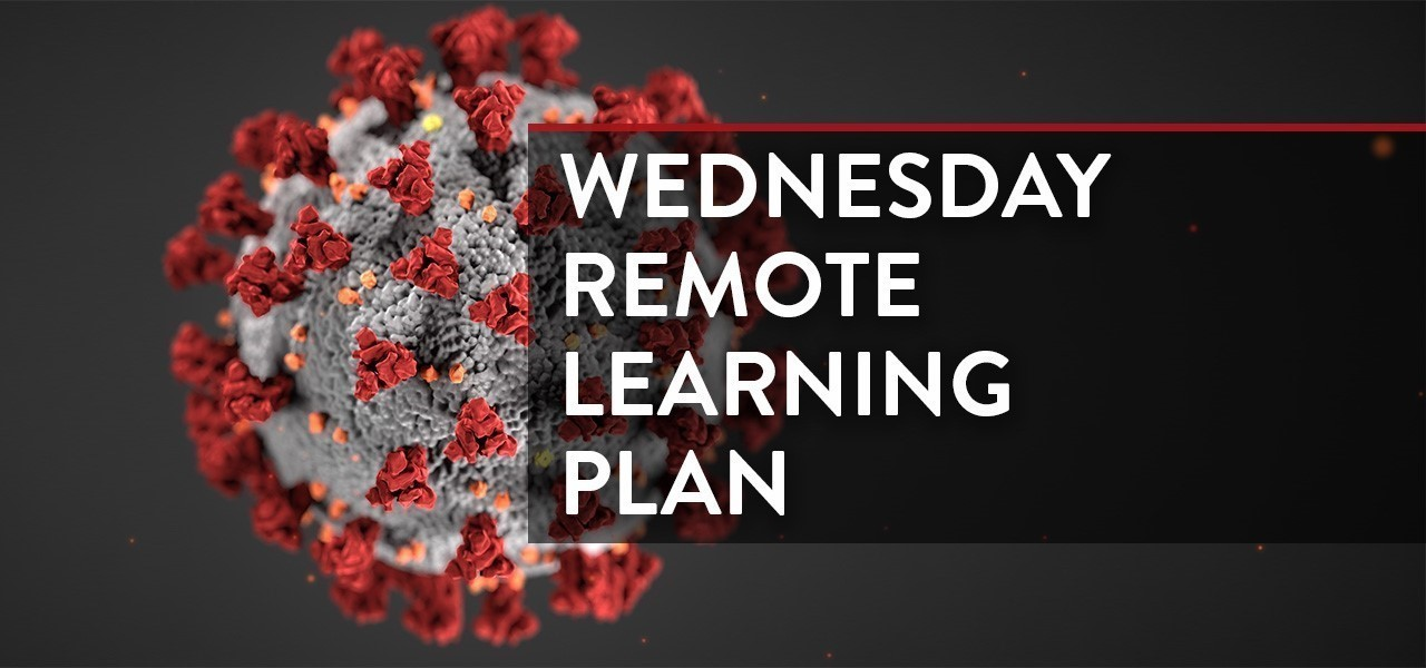 Wednesday Remote Learning Plan